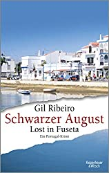 Schwarzer August: Lost in Fuseta