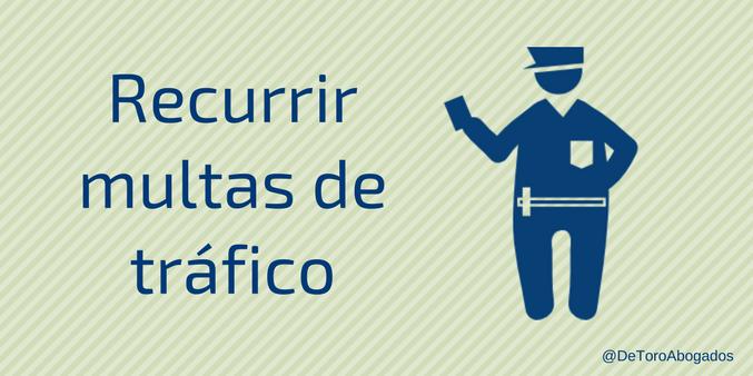 recurrir multas trafico