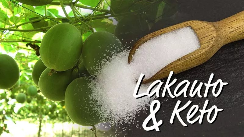 """Lakanto and Keto Diet; The Perfect Combination. Image of monk fruit on the vine with a scoop made out of timber that has served Lakanto onto a slate board overlaid with the text """"Lakamkot & Keto"""" as a part of the image"""