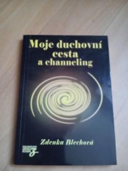 Moje duchovní cesta a channeling - Zdeňka Blechová