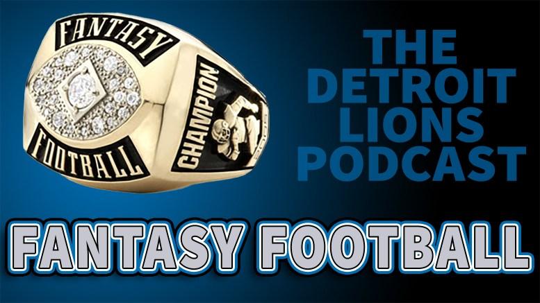 Detroit Lions Podcast Fantasy Football Leagues