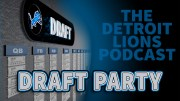 2020 NFL Draft Party - Detroit Lions Podcast