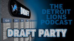 2020 NFL Draft Party - Detroit Lions Podcast