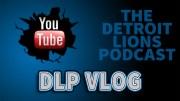 Detroit Lions Podcast Vlog