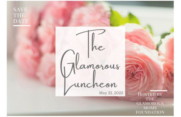 2022 Glamorous Luncheon and Fashion Show