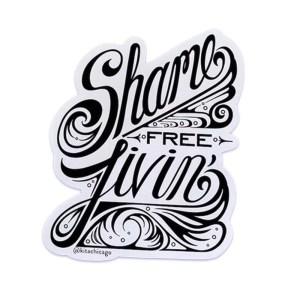 Kita Shame Free Livin' Script Sticker