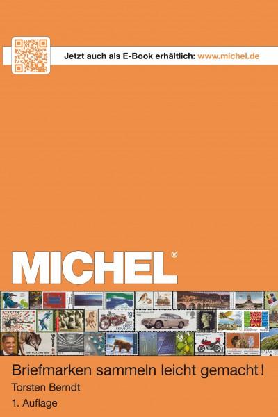 MICHEL Briefmarken sammeln leicht gemacht!