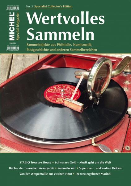 MICHEL Spezial Magazin Wertvolles Sammeln No. 3