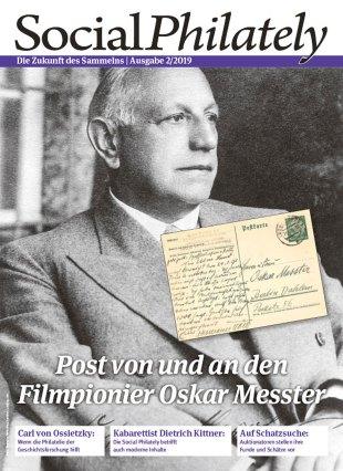 Social Philately 2 2019 Philatelie mit Beiträgen zur Geschichte der Philatelie: Filmpionier Oskar Messter u.v.m.