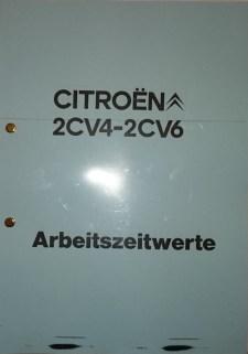 Citroën 2CV4-2CV6 - ArbeitszeitwerteDamit könnt ihr endlich mal nachprüfen, ob ihr mit euren Hobbyreparaturen zeitlich im Hick liegt :-)