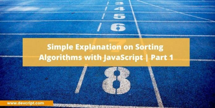 Simple Explanation on Sorting Algorithms with JavaScript