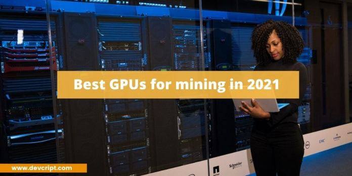 GPUs for mining