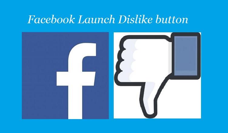 Facebook launch Dislike button