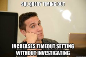 Sql Timing Out So Raise The Timeout
