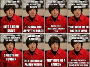 Nerd Pick Up Lines Wolowitz Meme
