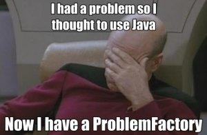 Java Sucks Problem Factory