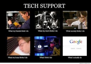 Tech Support What People Think I Do Meme