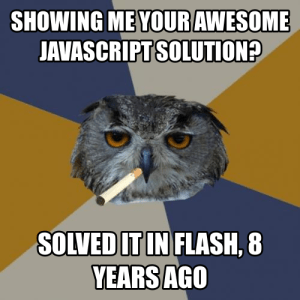 Showing Me Your Awesome Javascript Solution Solved In Flash 8 Years Ago