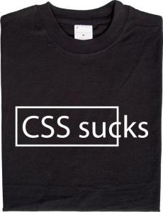 CSS Sucks TShirt Meme