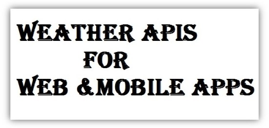 Free Weather APIs for your Web and Mobile Applications
