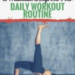 15 Habits To Maintain And Improve Your Daily Workout Routine