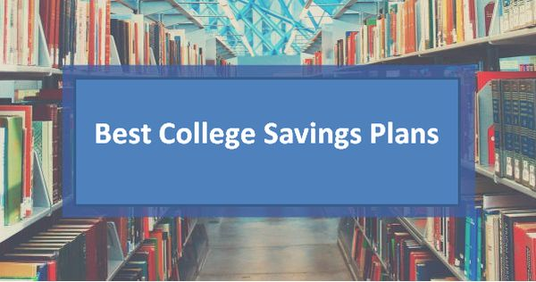 Best College Savings Plans