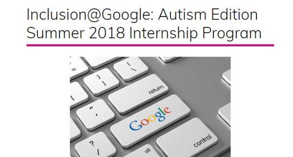 Inclusion@Google: Autism Edition Summer Internship Program