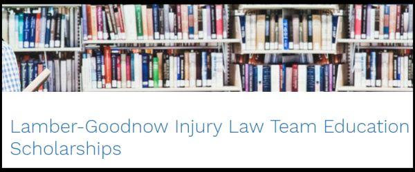 Lamber-Goodnow Injury Law Team Education Scholarships