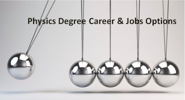 Physics Degree Career & Jobs Options