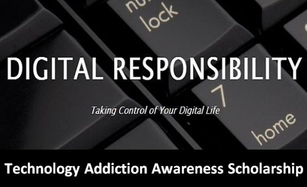 Technology Addiction Awareness Scholarship