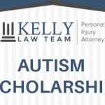 Autism/ASD Scholarship At Kelly Law Firm