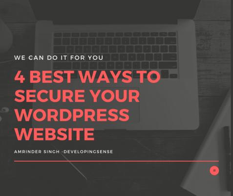 4 best ways to secure your WordPress Website ?