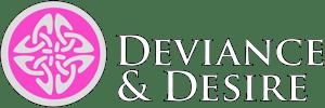 Deviance & Desire