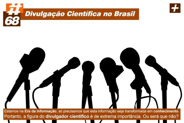 Scicast #68: Divulgação Científica no Brasil
