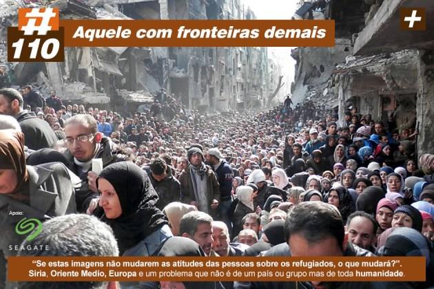 Scicast #110: Crise Humanitária