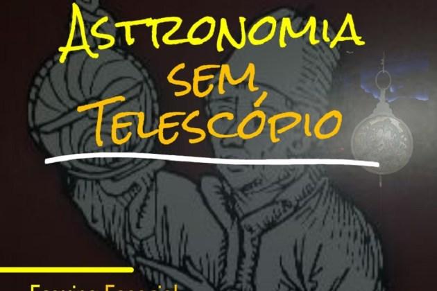 Astronomia Sem Telescópio