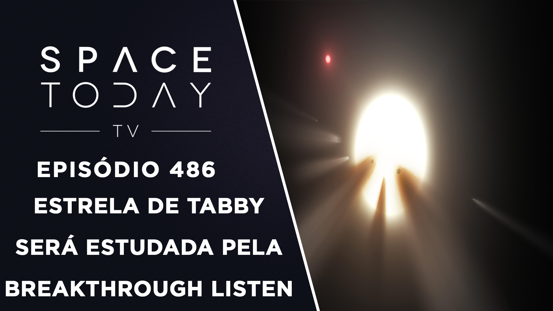 Estrela de Tabby Será Estudada Pela Breakthrough Listen – Space Today TV Ep.486