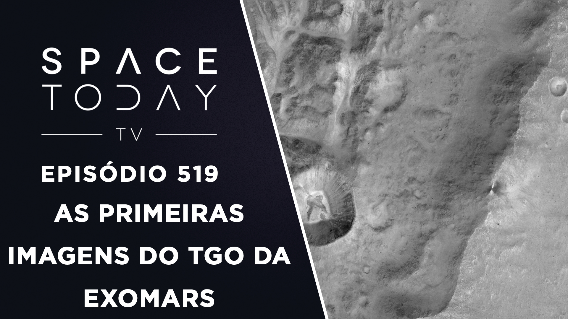As Primeiras Imagens do Módulo TGO da ExoMars – Space Today TV Ep.519