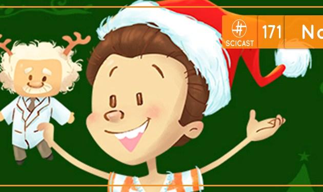 Scicast #171: Natal