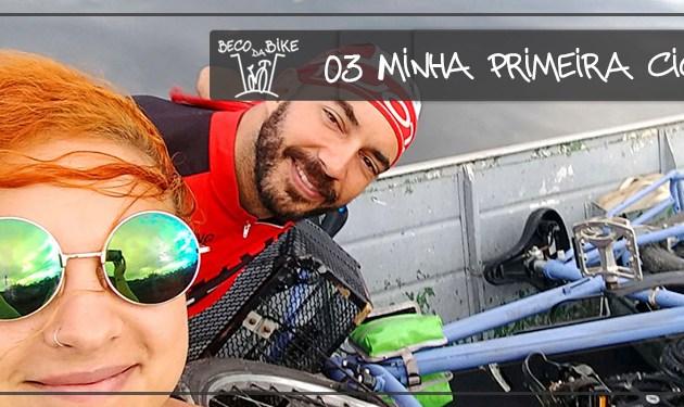 Beco da Bike #03: Minha Primeira Cicloviagem