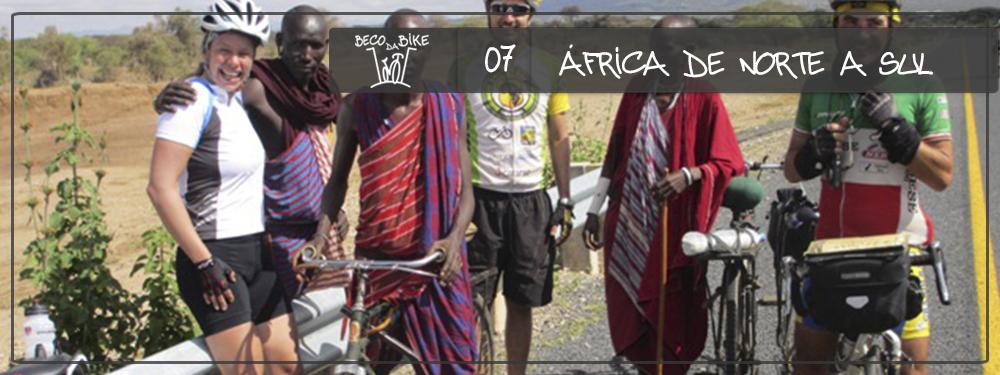 Beco da Bike #07: África de Norte a Sul