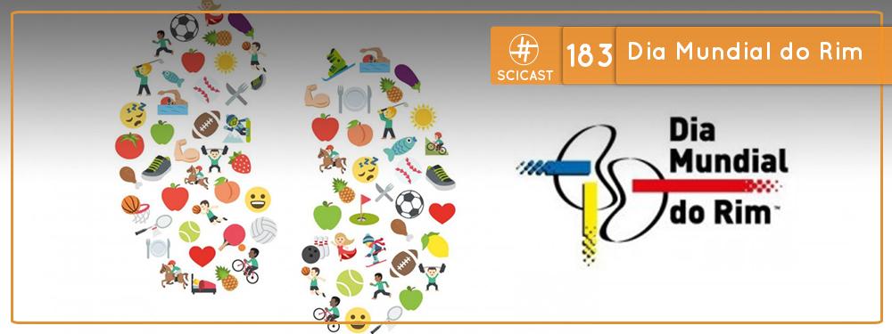 Scicast #183: Dia Mundial do Rim