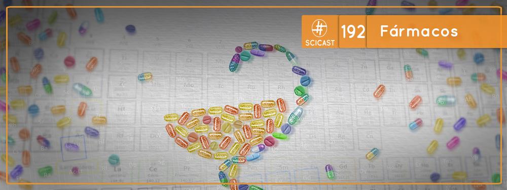 SciCast #192: Fármacos