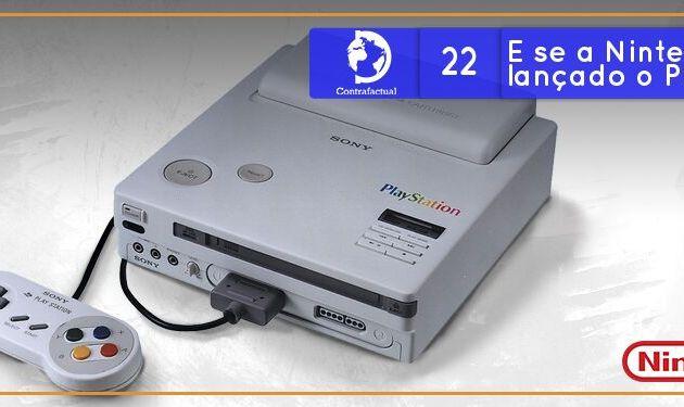 Contrafactual #22: E se a Nintendo tivesse lançado o PlayStation?