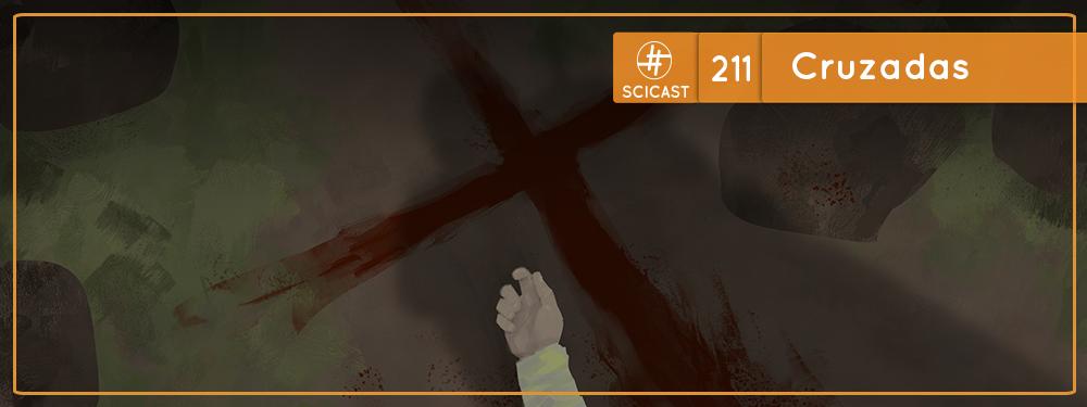 SciCast #211: Cruzadas