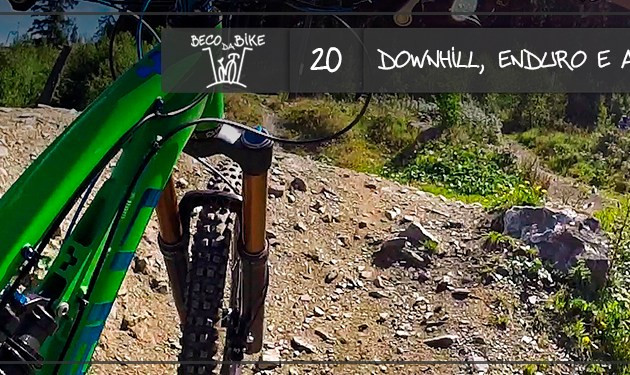 Beco da Bike #20: Downhill, Enduro e All Mountain