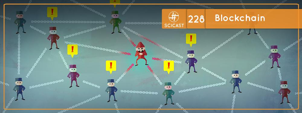 SciCast #228: Blockchain