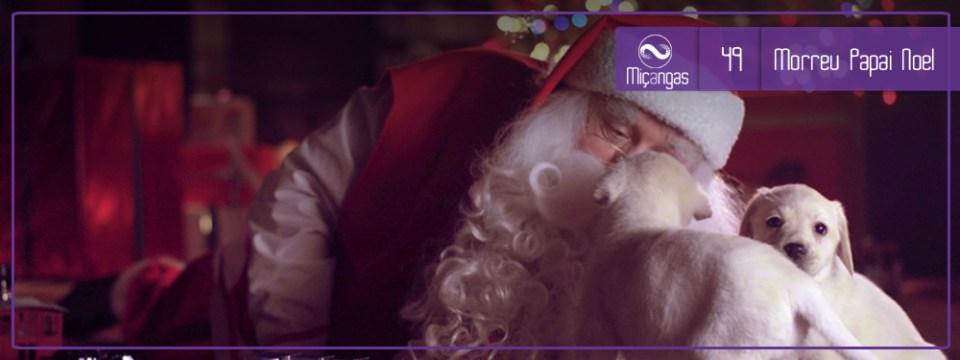 Miçangas #49: E Se Papai Noel Não Existisse? (Feat Contrafactual)