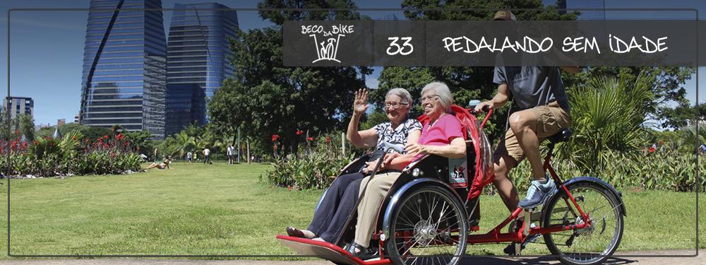 Beco da Bike #33: Pedalando sem Idade