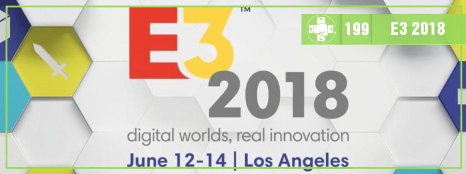 MeiaLuaCast #199: E3 2018